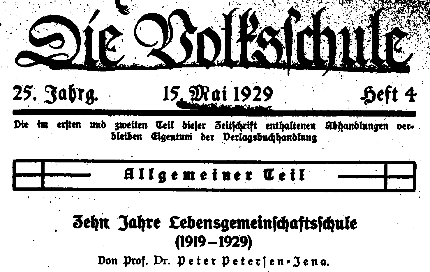 "Figure 2: Peter Petersen pays tribute to the tenth anniversary of the socialist ""Lebensgemeinschaftsschule"" (Life Community School) in the magazine ""Die Volksschule"", in 1929."