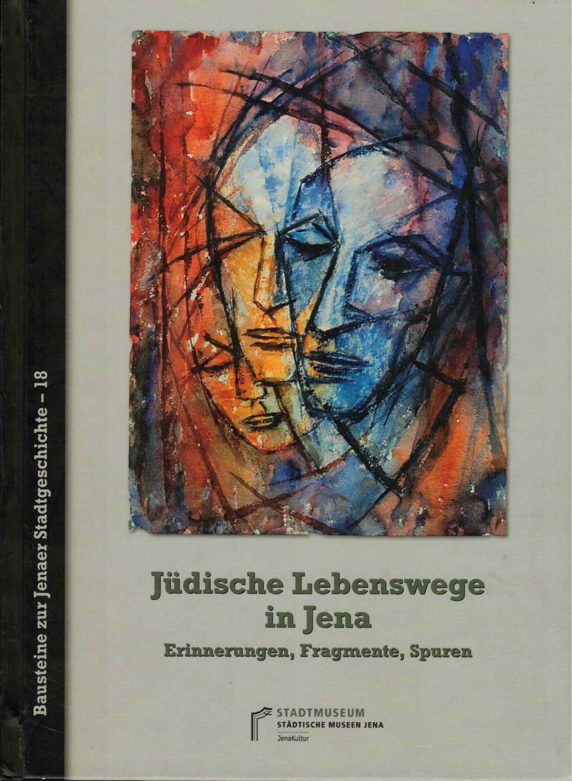 "Figure 12: Book title ""Jewish Life Paths in Jena"" (2015)."