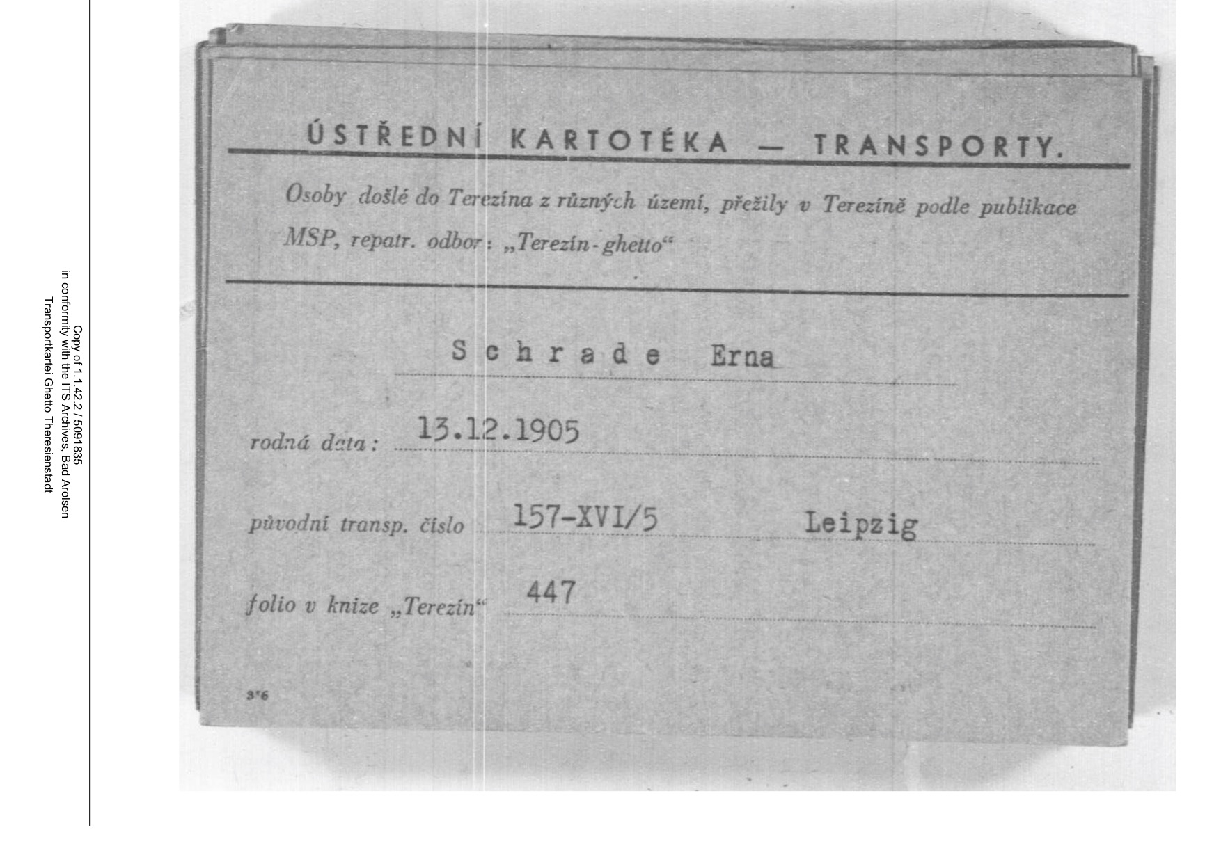 Figure 22: Erna Schrade, transport map, Theresienstadt concentration camp; Source: ITS.
